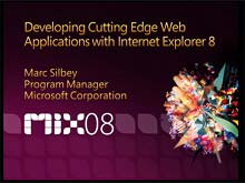 Developing Cutting Edge Web Applications With Internet Explorer 8