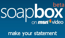 Soapbox Now on MSN Video