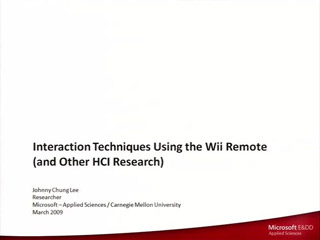 Interaction Techniques Using the Wii Remote (and Other HCI Projects)
