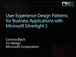 User Experience Design Patterns for Business Applications with Microsoft Silverlight 3