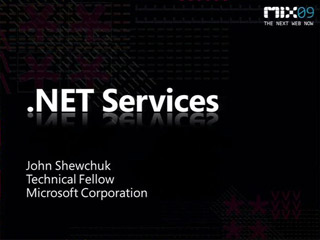 A Lap around Microsoft .NET Services