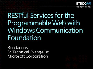 RESTful Services for the Programmable Web with Windows Communication Foundation