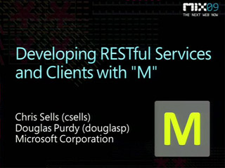 "Developing RESTful Services and Clients with ""M"""