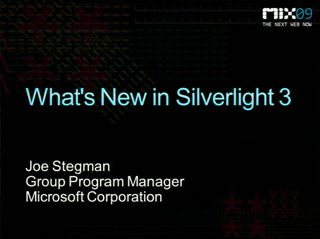 What's New in Microsoft Silverlight 3