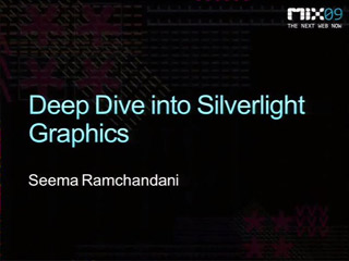 Deep Dive into Microsoft Silverlight Graphics