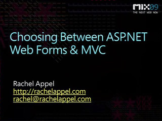 Choosing between ASP.NET Web Forms and MVC
