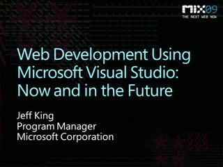 Web Development Using Microsoft Visual Studio: Now and in the Future