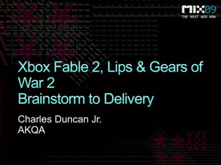 "Microsoft Xbox ""Lips"" and ""Fable II"": Multi Channel Experiences"
