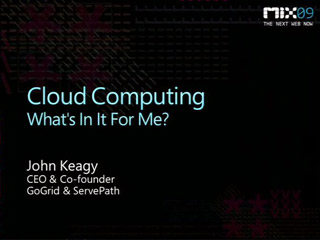 Cloud Computing: What's in It for Me?
