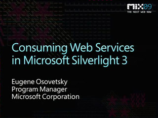 Consuming Web Services in Microsoft Silverlight 3