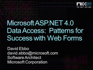 Microsoft ASP.NET 4.0 Data Access: Patterns for Success with Web Forms
