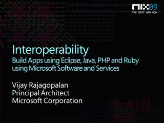 Build Applications on the Microsoft Platform Using Eclipse, Java, Ruby and PHP!