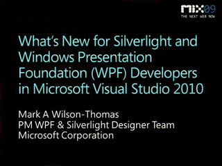 What's New for Microsoft Silverlight and Microsoft Windows Presentation Foundation (WPF) Developers in Microsoft Visual Studio 2010
