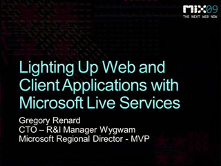 Lighting Up Web and Client Applications with Microsoft Live Services