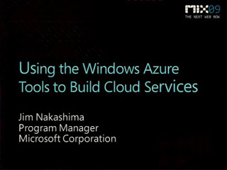 Using the Windows Azure Tools for Microsoft Visual Studio to Build Cloud Services