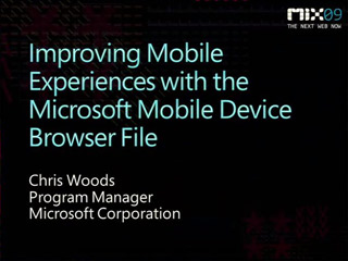 Improving Mobile Experiences with the Microsoft Mobile Device Browser File