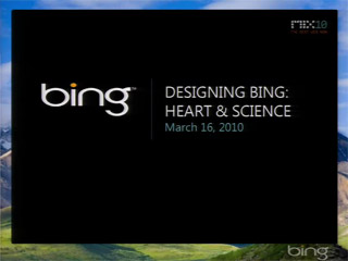 Designing Bing: Heart and Science