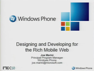 Designing and Developing for the Rich Mobile Web