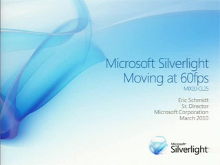 "Microsoft Silverlight ""Media"" : Moving at 60fps"