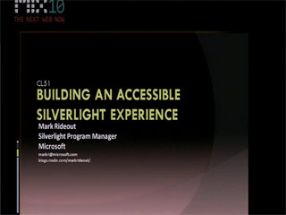 Building an Accessible Microsoft Silverlight Experience