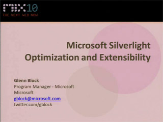Microsoft Silverlight Optimization and Extensibility with MEF