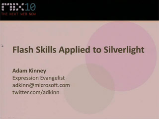 Flash Skills Applied to Microsoft Silverlight Design and Development
