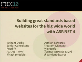 Building Great Standards-Based Websites for the Big Wide World with Microsoft ASP.NET 4