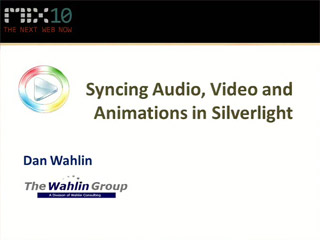 Syncing Audio, Video and Animations in Microsoft Silverlight Applications