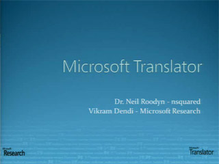 Do You Speak My Language? Microsoft Translator and the Power of Collaboration