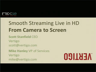 Smooth Streaming Live in HD: From Camera to Screen