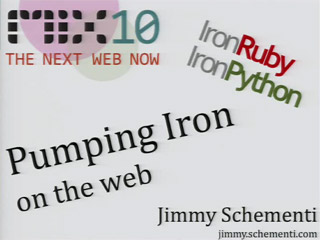 "Pumping ""Iron"" on the Web: IronRuby and IronPython"
