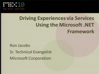 Driving Experiences via Services Using the Microsoft .NET Framework
