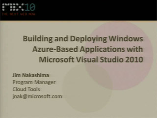 Building and Deploying Windows Azure-Based Applications with Microsoft Visual Studio 2010