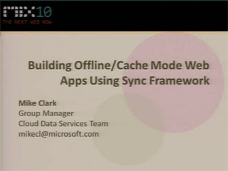 Building Offline Web Apps Using Microsoft Sync Framework
