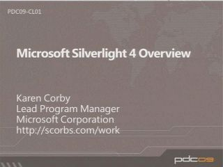 Microsoft Silverlight 4 Overview