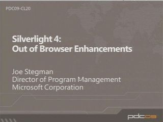 Improving and Extending the Sandbox with Microsoft Silverlight 4