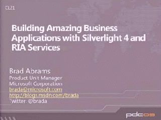 Building Amazing Business Applications with Microsoft Silverlight and Microsoft .NET RIA Services