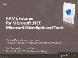 XAML Futures in Microsoft .NET Framework, Microsoft Silverlight and Tools