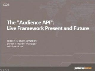 "The ""Audience API"": Live Framework Present and Future"