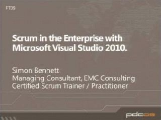 Scrum in the Enterprise and Process Customization with Microsoft Visual Studio 2010