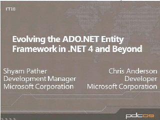 Evolving ADO.NET Entity Framework in .NET 4 and Beyond