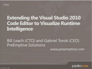 Extending the Microsoft Visual Studio 2010 Code Editor to Visualize Runtime Intelligence