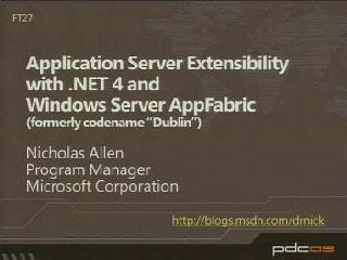 Application Server Extensibility with Microsoft .NET 4 and Windows Server AppFabric