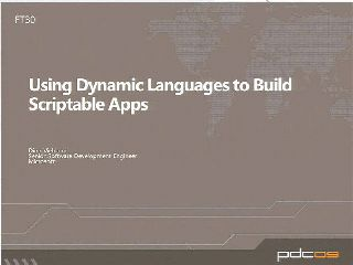 Using Dynamic Languages to Build Scriptable Applications