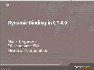 Dynamic Binding in C# 4
