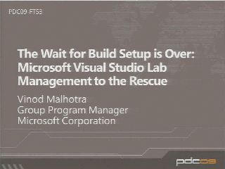 Microsoft Visual Studio Lab Management to the Build Setup Rescue