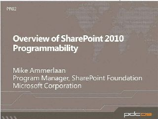 Overview of SharePoint 2010 Programmability