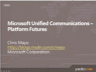 Microsoft Unified Communications: Developer Platform Futures