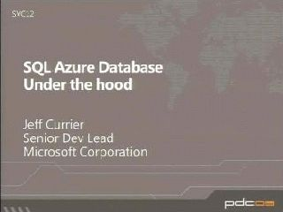 Microsoft SQL Azure Database: Under the Hood