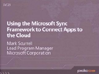 Using the Microsoft Sync Framework to Connect Apps to the Cloud